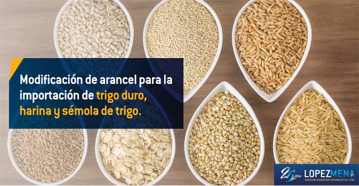 Diferimiento arancelario para la importación de trigo duro, harina y sémola de trigo.