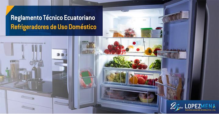Reglamento Técnico Ecuatoriano RTE INEN 035 (1R) para refrigeradores.