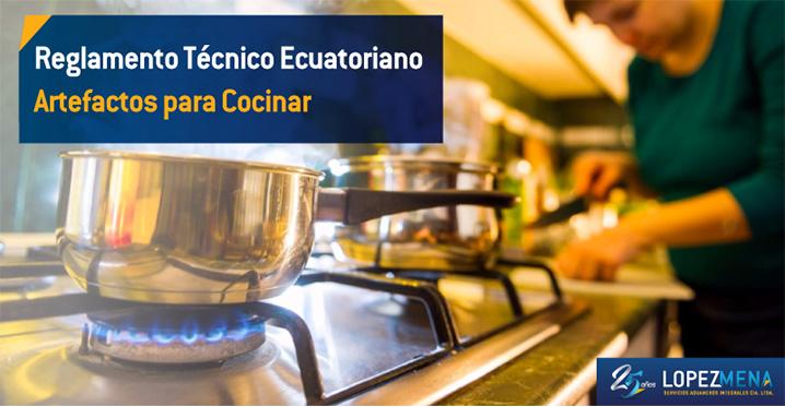 Reglamento Técnico Ecuatoriano RTE INEN 005 (2R) aplicado a los artefactos de uso doméstico para cocinar.