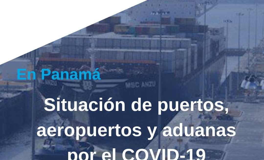 Situación de puertos, aeropuertos y aduanas en Panamá